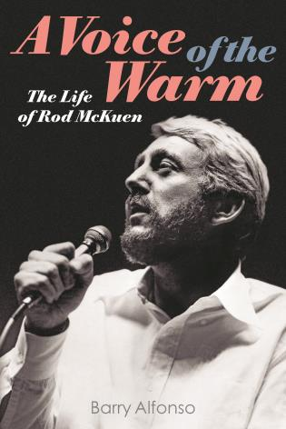 A Voice of the Warm The Life of Rod McKuen Cover
