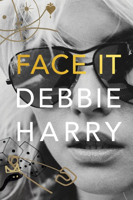 Face It by Debbie Harry Cover