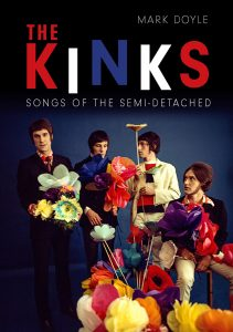 The Kinks -  Songs of the Semi-Detached by Mark Doyle