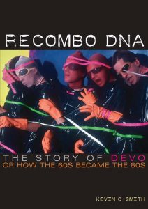 Recombo DNA: The Story of Devo book cover