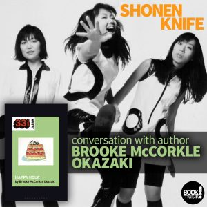 Shonen Knife's Happy Hour by Brooke McCorkle Okazaki