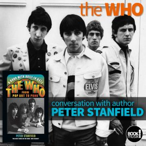 A Band With Built-In Hate: The Who from Pop Art to Punk by Peter Stanfield