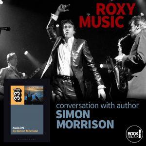 Roxy Music's Avalon (33 1/3) by Simon Morrison