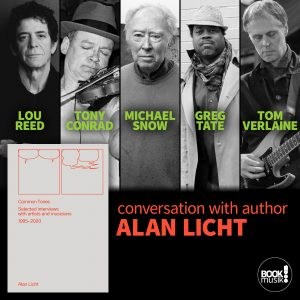 Common Tones-Selected interviews with artists and musicians 1995-2020 conversation with author Alan Licht